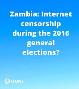 Zambia: Internet censorship during the 2016 general elections?