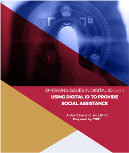 Emerging Issues in Digital ID (PART III): Using Digital ID to Provide Social Assistance