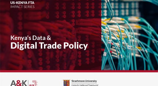 The Impact of the Proposed US-KE FTA on Kenya's Data and Digital Trade Policy
