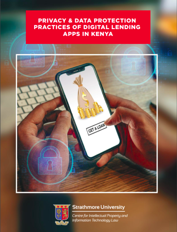 Privacy and Data Protection Practices of Digital Lending Apps in Kenya